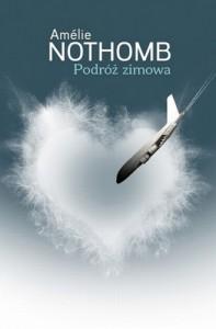 Podróż zimowa - Amélie Nothomb