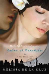 Gates of Paradise  - Melissa  de la Cruz