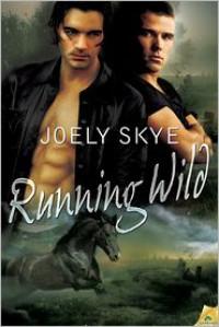 Running Wild  - Joely Skye
