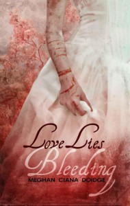 Love Lies Bleeding - Meghan Ciana Doidge