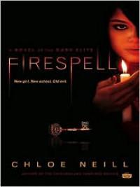 Firespell (Dark Elite, #1) - Chloe Neill