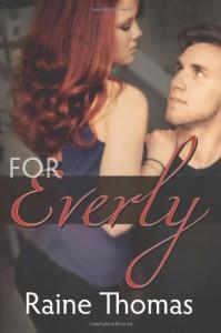 For Everly - Raine Thomas