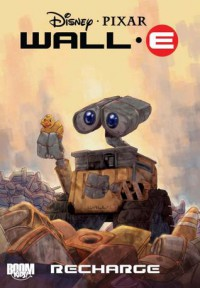 Wall-E: Recharge (Boom-Kids!) - J. Torres, Morgan Luthi