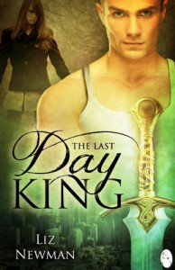 The Last Day King - Liz Newman
