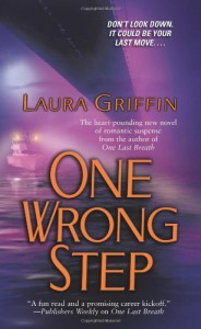 One Wrong Step - Laura Griffin