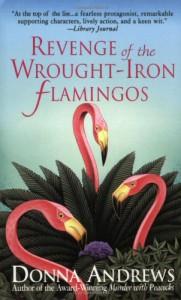 Revenge of the Wrought-Iron Flamingos (Meg Langslow Mysteries) - Donna Andrews