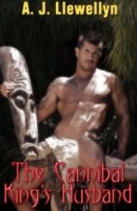 The Cannibal King's Husband - A.J. Llewellyn