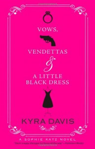 Vows, Vendettas and a Little Black Dress - Kyra Davis