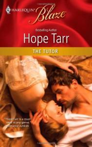 The Tutor (Harlequin Blaze, #552) - Hope Tarr