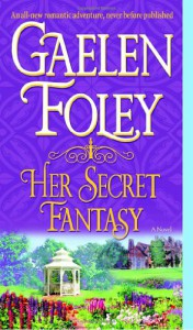 Her Secret Fantasy - Gaelen Foley
