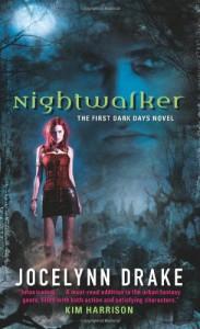Nightwalker (Dark Days, Book 1) - Jocelynn Drake