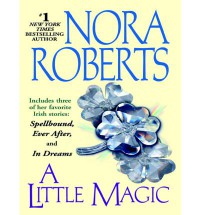 A Little Magic - Nora Roberts