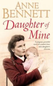 Daughter Of Mine - Anne Bennett