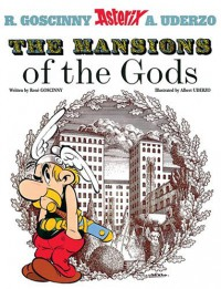 The Mansions of the Gods - René Goscinny, Albert Uderzo