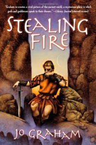 Stealing Fire - Jo Graham