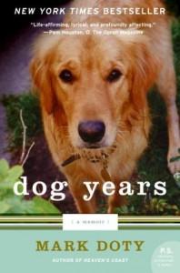 Dog Years: A Memoir (P.S.) - Mark Doty