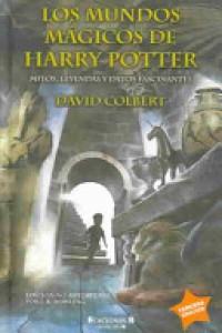 Los mundos mágicos de Harry Potter - David Colbert