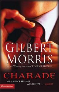 Charade - Gilbert Morris