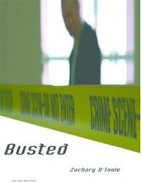 Busted - Zachary O'Toole
