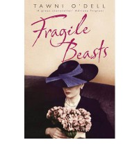 Fragile Beasts - Tawni O'Dell