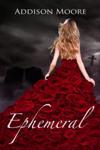 Ephemeral - Addison Moore