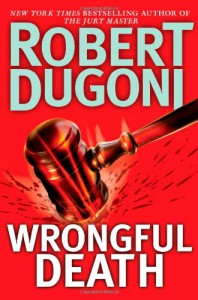 Wrongful Death - Robert Dugoni