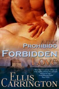Forbidden Love (Amor) - Ellis Carrington
