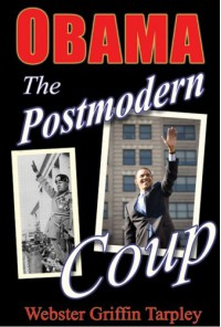 Obama: The Postmodern Coup - Making of a Manchurian Candidate - Webster Griffin Tarpley, Bruce Marshall, Jonathan Mowat