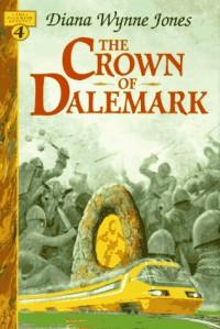 The Crown of Dalemark  - Diana Wynne Jones
