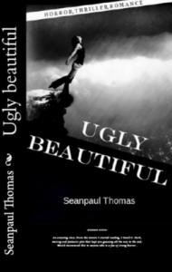 Ugly Beautiful - Sean-Paul Thomas