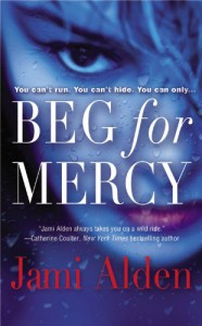 Beg for Mercy - Jami Alden
