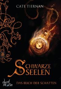 Schwarze Seelen (Wicca #7) - Cate Tiernan