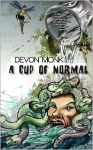 A Cup of Normal - Devon Monk
