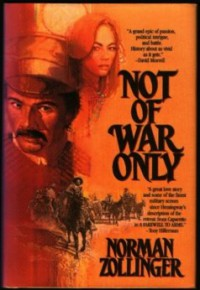 Not of War Only - Norman Zollinger