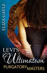 Levi's Ultimatum  - Eliza Gayle
