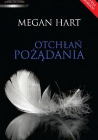 Otchłań pożądania - Megan Hart