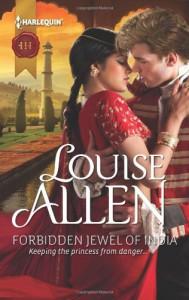 Forbidden Jewel of India (Harlequin Historical) - Louise Allen