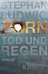 Zorn - Tod und Regen (Zorn #1) - Stephan Ludwig