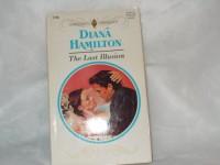 The Last Illusion - Diana Hamilton
