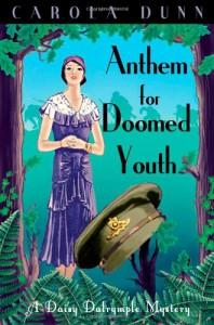 Anthem For Doomed Youth (Daisy Dalrymple Mystery #19) - Carola Dunn