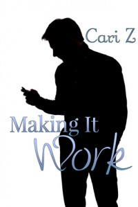 Making It Work - Cari Z.