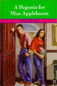 A Begonia for Miss Applebaum - Paul Zindel