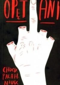 Opętani - Chuck Palahniuk