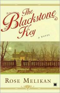 The Blackstone Key - Rose Melikan