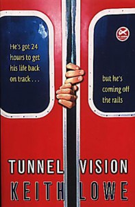 Tunnel Vision - Keith Lowe