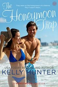The Honeymoon Trap - Kelly Hunter