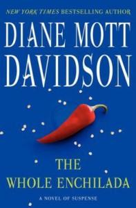 The Whole Enchilada - Diane Mott Davidson