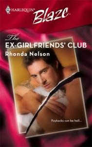 The Ex-Girlfriends' Club (Harlequin Blaze #322) - Rhonda Nelson