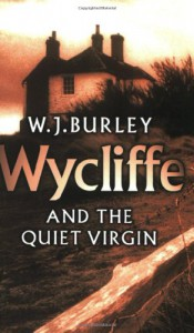 Wycliffe and the Quiet Virgin - W.J. Burley