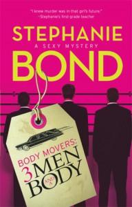 3 Men and a Body - Stephanie Bond